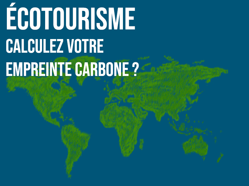 L'écotourisme, tourisme d'avenir ?